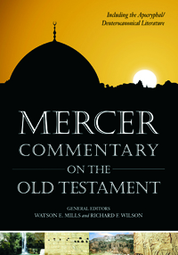Mercer Commentary on the Old Testament : Including the Deuterocanonical Literature