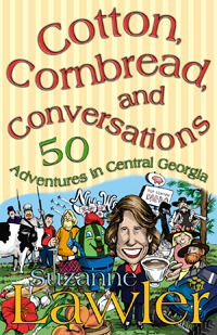 Cotton, Cornbread, and Conservations: 50 Adventures in Central GeorgiaCotton, Cornbread, and Conservations : 50 Adventures in Central Georgia