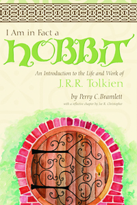 I Am in Fact a Hobbit : An Introduction to the Life and Works of J. R. R. Tolkien