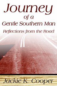 Journey Of A Gentle Southern Man : Reflections From The Road