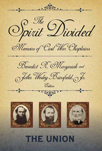 The Spirit Divided : Memoirs of Civil War Chaplains-The Union