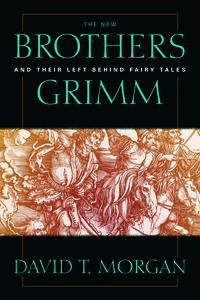 The New Brothers Grimm and Their Left Behind Fairy Tales