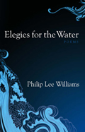 Elegies for the Water: Poems