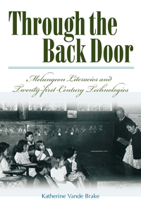Through the Back Door: Melungeon Literacies and Twenty-First Century Technologies