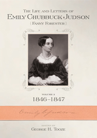 The Life and Letters of Emily Chubbuck Judson: Volume 3; 1846–1847