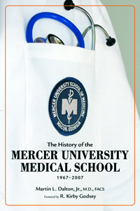 The History of the Mercer University School of Medicine, 1965–2007