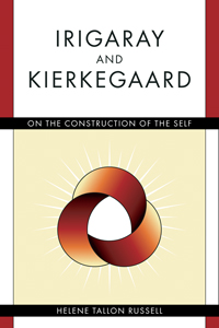 Irigaray and Kierkegaard: On the Construction of the Self