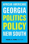 African Americans in Georgia: A Reflection of Politics and Policy in the New South