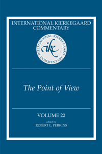 International Kierkegaard Commentary Volume 22: The Point of View