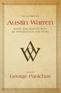 The Letters of Austin Warren: Edited and Selected, with an Introduction and Notes
