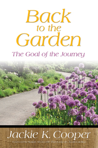 Back to the Garden: The Goal of the Journey