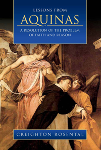 Lessons from Aquinas: A Resolution of the Problem of Faith and Reason