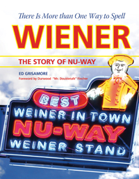 There is More Than One Way to Spell Wiener:The Story of Nu-Way