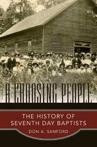 A Choosing People: The History of Seventh Day Baptists