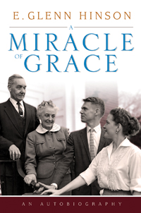 A Miracle of Grace: An Autobiograpgy