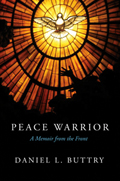 Peace Warrior: A Memoir from the Front