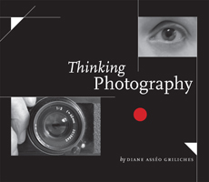Thinking Photography