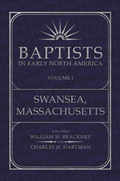Baptists in Early North America–Swansea, Massachusetts Volume I