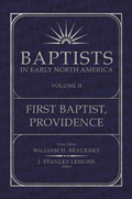 Baptists in Early North America–First Baptist, Providence, Volume II