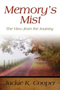 Memory's Mist: The View from the Journey