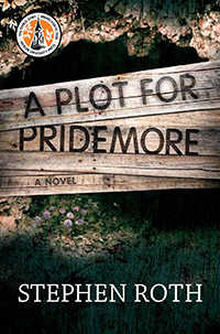 A Plot for Pridemore: A Novel