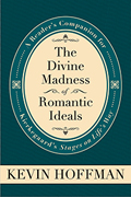 The Divine Madness of Romantic Ideals: A Reader's Companion for Kierkegaard's Stages on Life's Way