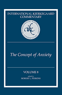International Kierkegaard Commentary Volume 8: The Concept of Anxiety