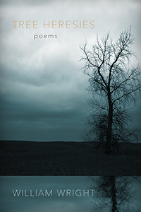 Tree Heresies: Poems