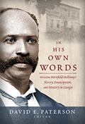 In His Own Words: Houston Hartsfield Holloway's Slavery, Emancipation, and Ministry in Georgia