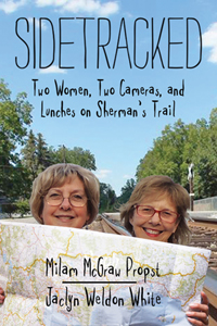 Sidetracked: Two Women, Two Cameras, and Lunches on Sherman's Trail