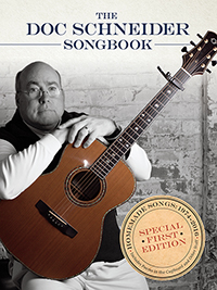 The Doc Schneider Songbook: Homemade Songs 1974-2016