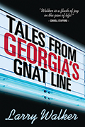Tales from Georgia's Gnat Line