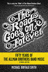 The Road Goes on Forever: Fifty Years of The Allman Brothers Band Music (1969–2019)