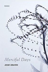 Merciful Days: Poems