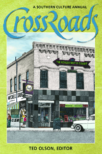 CrossRoads : A Southern Culture Annual 2005